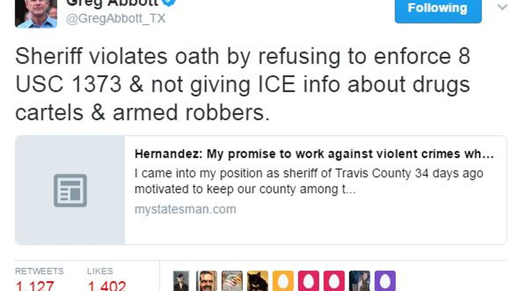 Gov. Greg Abbott posted this tweet about Travis County Sheriff Sally Hernandez on Feb. 6, 2017. We rated this claim False (screen grab).