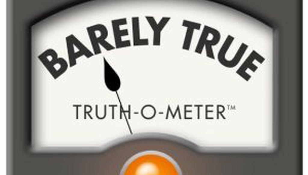 Truth was a casualty of the 2010 campaign. But we found many claims had just enough to earn our Barely True rating.