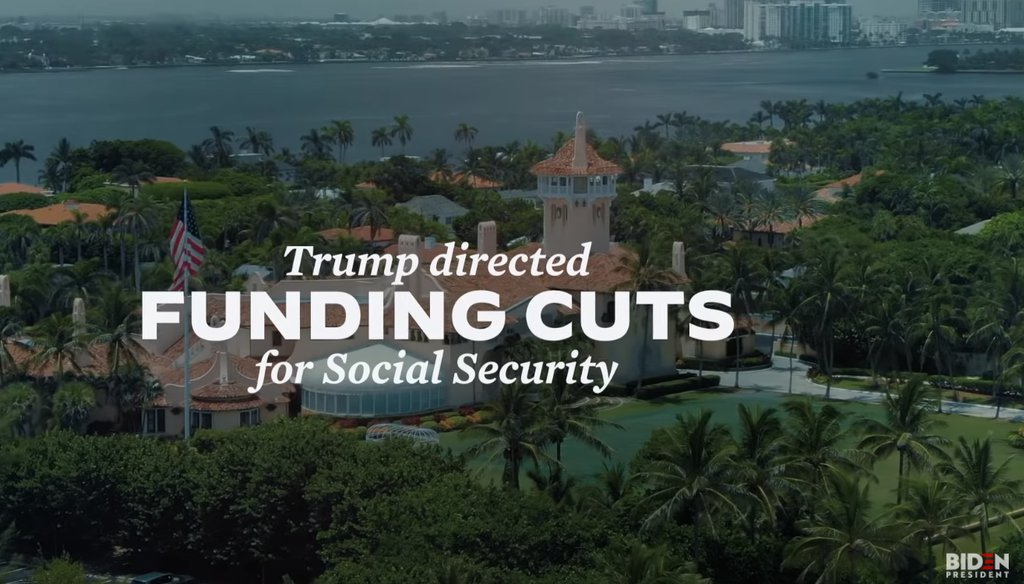 Former Vice President Joe Biden's TV ad in Florida attacks President Donald Trump's statements related to Social Security.