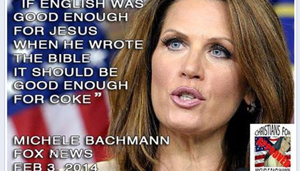 This photo-quotation popped up on Facebook from a satirical 'Christians for Michele Bachmann' page.