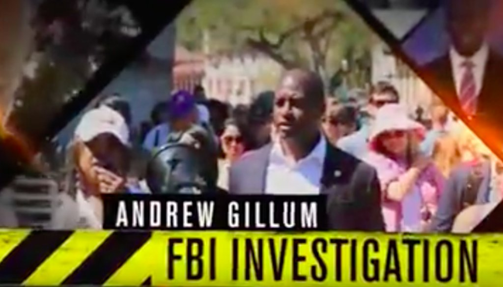 The Republican Party of Florida's ad attacks Tallahassee Mayor Andrew Gillum over an ongoing FBI investigation related to the city's Community Redevelopment Agency. No one has been charged.