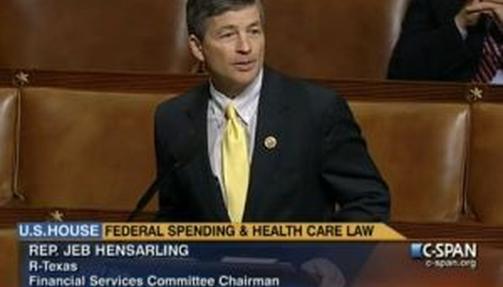 We fact-checked a portion of a House floor speech given by Rep. Jeb Hensarling, R-Texas.