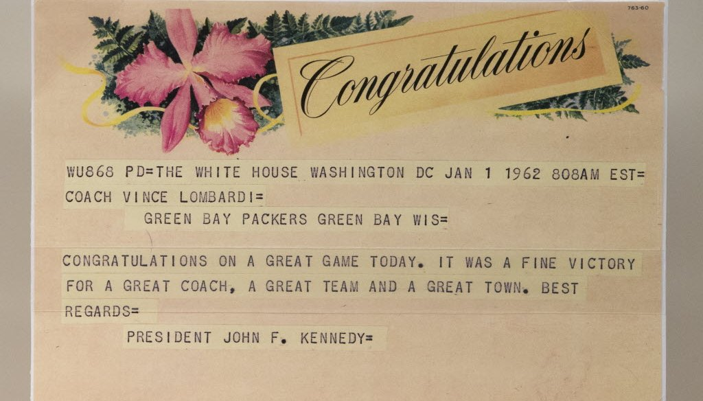 President John F. Kennedy sent a congratulatory telegram to Green Bay Packers coach Vince Lombardi after the Packers' win in the 1961 NFL Championship Game. The game was played Dec. 31, 1961. (Mark Hoffman photo)