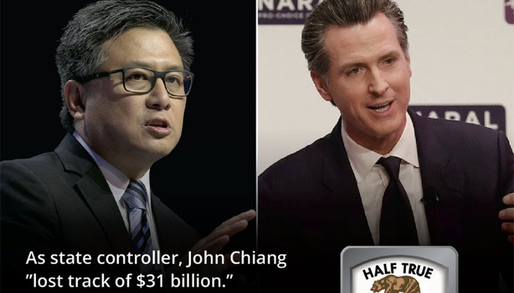 Gavin Newsom's campaign for governor claimed Democratic rival John Chiang 'lost track of $31 billion' as state controller / Graphic by Capital Public Radio