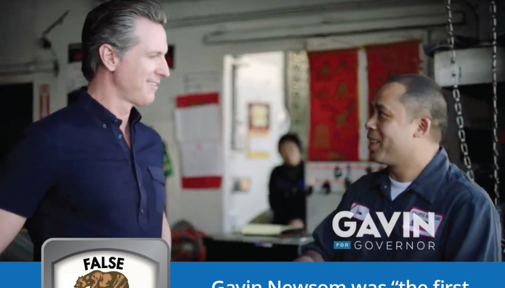 The claim was made in a Gavin Newsom for Governor 2018 statewide TV ad.