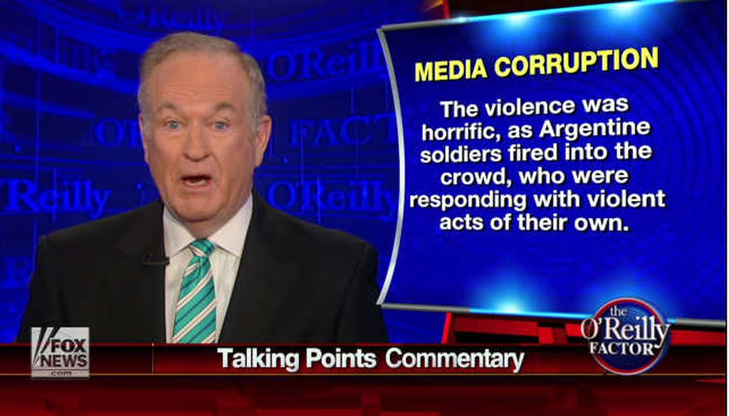 Fox News host Bill O'Reilly rebuts the charge that he exaggerated his war time experiences during the Falklands War.