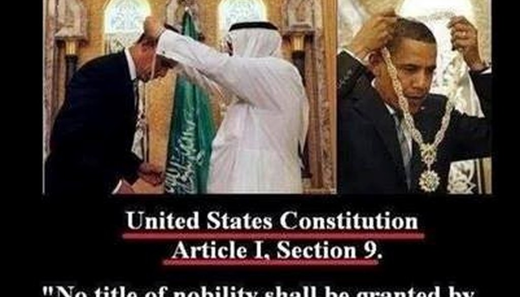 A reader sent us a Facebook meme claiming that President Barack Obama unconstitutionally accepted an order and medal from the Saudi government. Is that correct?