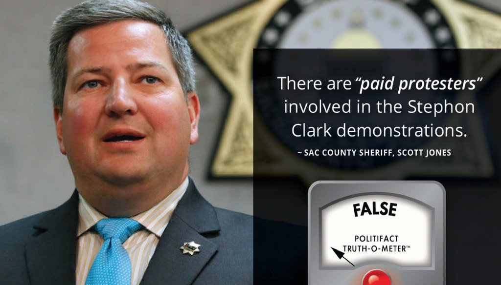 """Sacramento County Sheriff Scott Jones claimed, without evidence, that """"paid protesters"""" took part in the Stephon Clark demonstrations. Graphic by Capital Public Radio"""