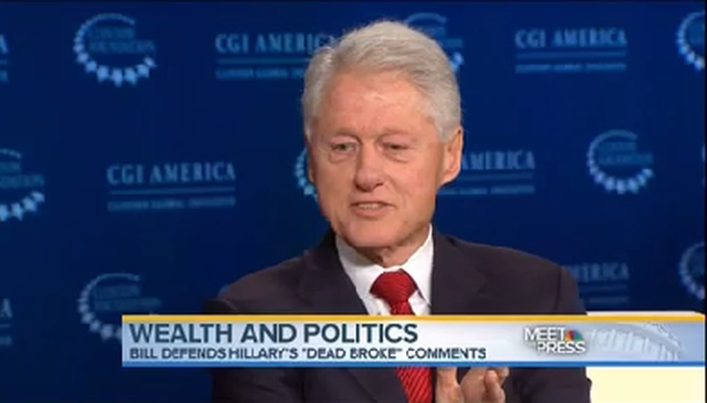 """Bill Clinton said, """"I had the lowest net worth of any American president in the 20th century when I took office."""""""