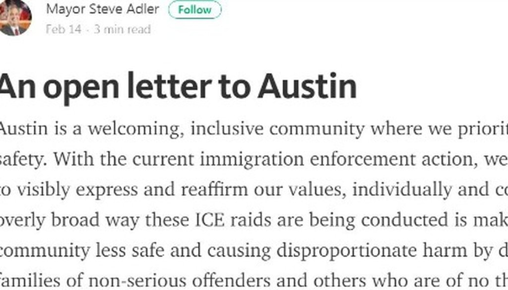 Austin Mayor Steve Adler made a claim about refused detainer requests in his Feb. 14, 2017, open letter to residents; see the letter at http://bit.ly/2kRcbSU .