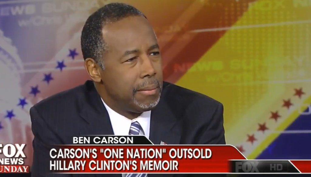 "Ben Carson on ""Fox News Sunday"" May 10, 2015."