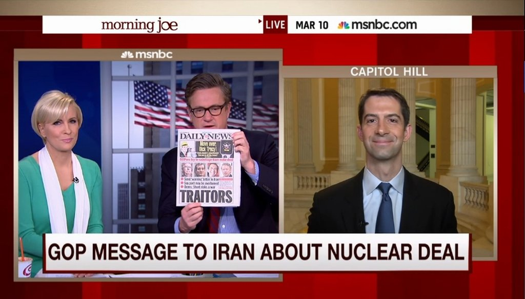 """U.S. Sen. Tom Cotton, R-Ark., defended a letter criticizing a proposed nuclear agreement with Iran on MSNBC's """"Morning Joe"""" on March 10, 2015."""