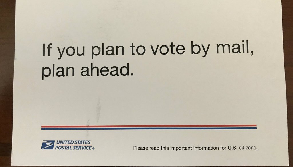 This U.S. Postal Service postcard was sent out nationwide in September urging Americans who want to vote by mail to plan ahead.