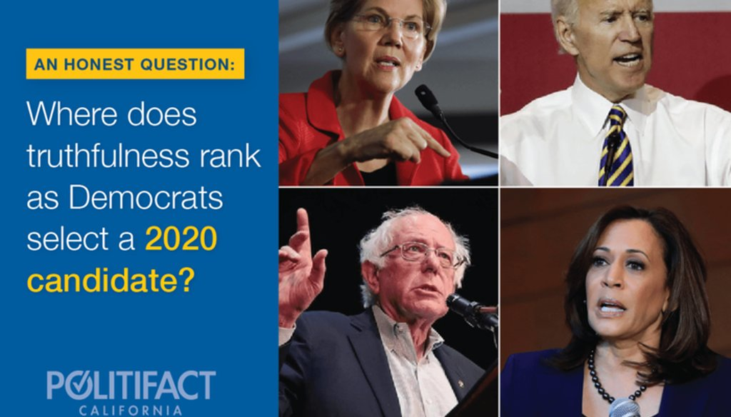 PolitiFact California explored how important honesty will be as voters select a 2020 Democratic presidential candidate.