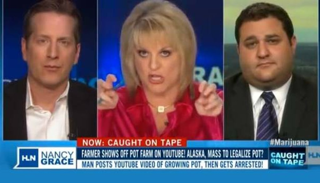 "Nancy Grace said people on pot ""shoot each other ... stab each other ... strangle each other, drive under the influence, kill families."""
