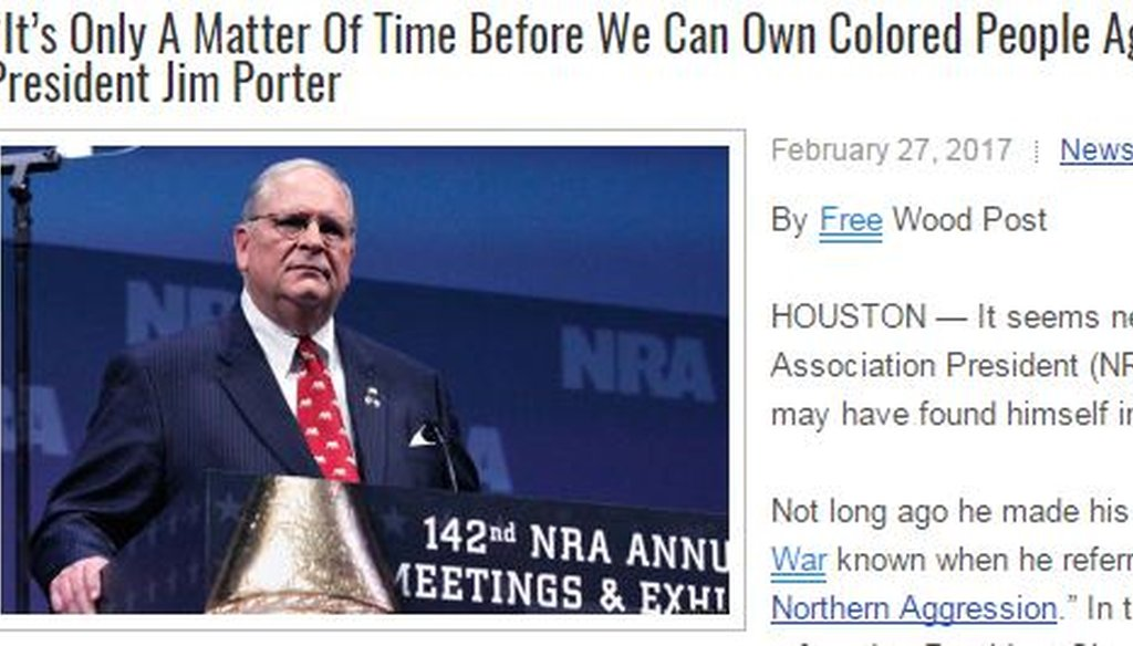The website BlackInsuranceNews.com shared this fake story about former NRA president Jim Porter. The original post was on a joke site in 2013.
