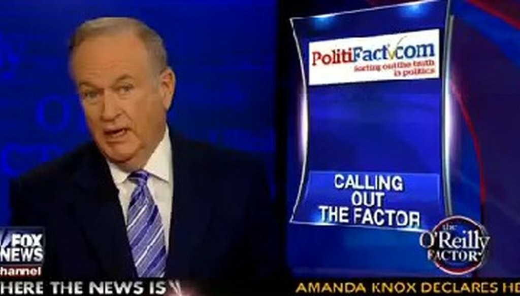 Bill O'Reilly discussed two of our recent fact-checks on his Dec. 17, 2013, show.