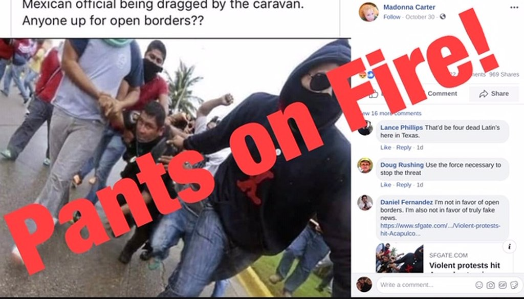 Photographer Pedro Pardo took this picture for Getty Images in 2014 during a protest in Acapulco, Mexico. This week, bloggers misappropriated the image, sharing it on Facebook and saying it was taken during the migrant caravan. We rate that Pants on Fire!