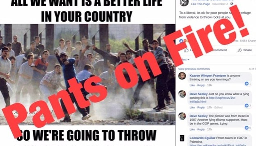 A Nov. 2 Facebook post by a user account known as The Snarky Conservative 2 misappropriated an old image by suggesting it shows migrant caravan members throwing rocks. We rate this post Pants on Fire!