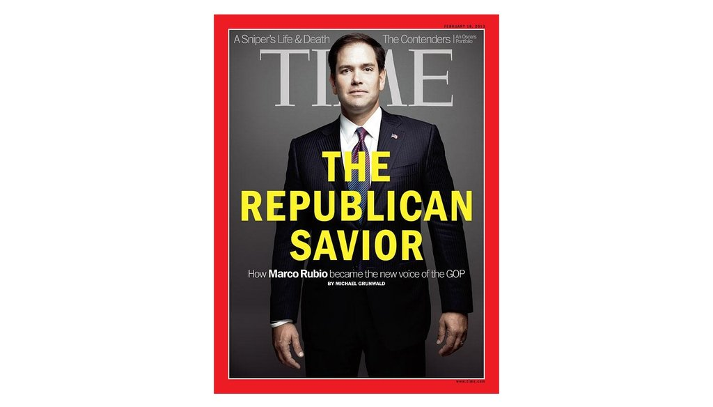 U.S. Sen. Marco Rubio, R-Fla., appeared on the cover of the Feb. 18, 2013, edition of Time magazine.