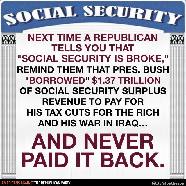 Did George W  Bush 'borrow' from Social Security to fund the