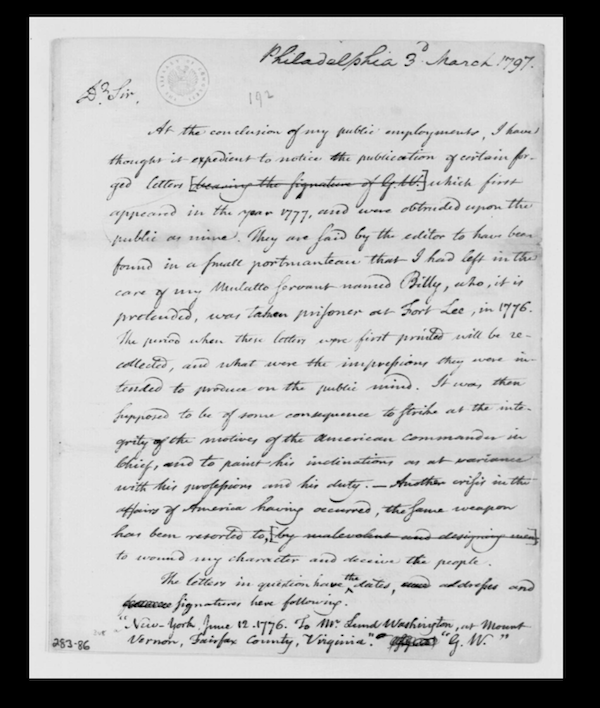 President George Washington wrote a letter dated March 3, 1797, to Secretary of State Timothy Pickering to debunk forged letters. (Library of Congress)