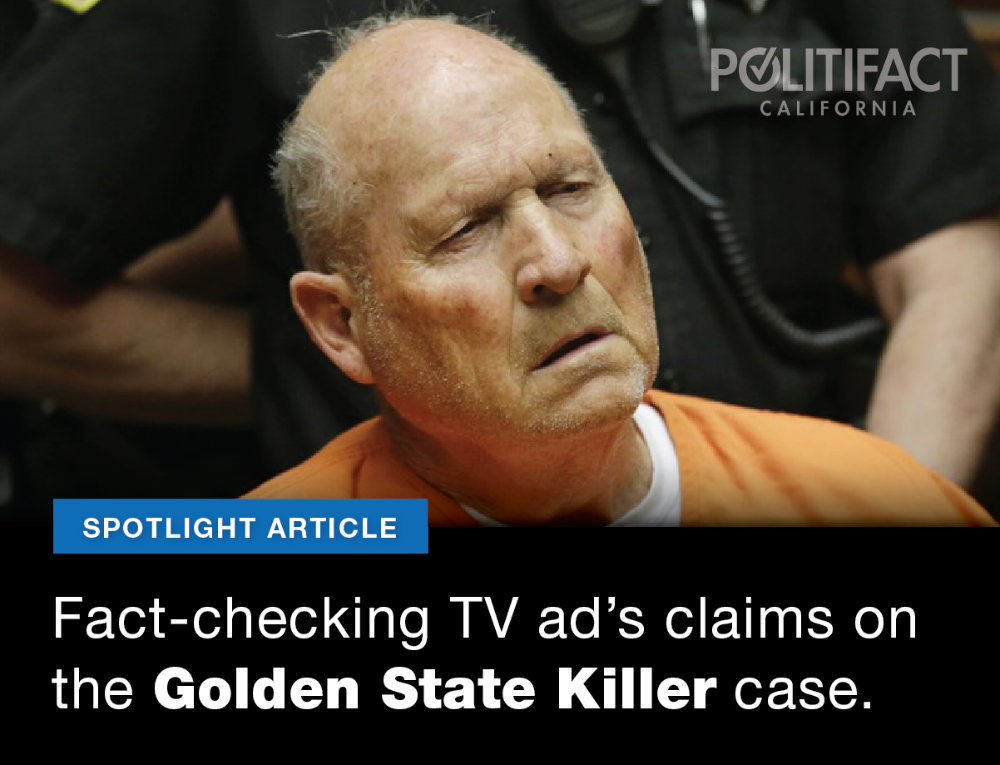 A recent TV campaign ad made claims about the Golden State Killer case. Graphic by Capital Public Radio