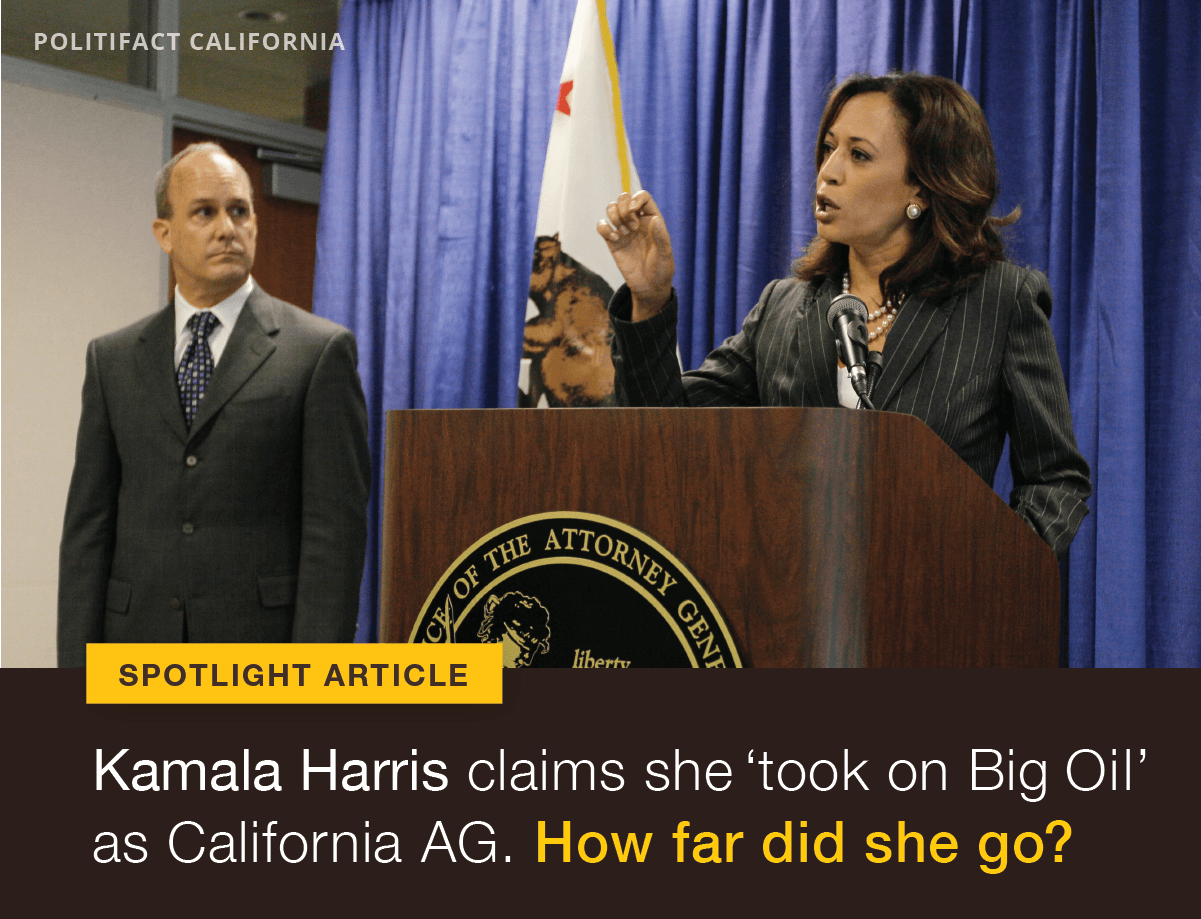 Democratic presidential candidate Sen. Kamala Harris claims she took on Big Oil during her time as California's attorney general.