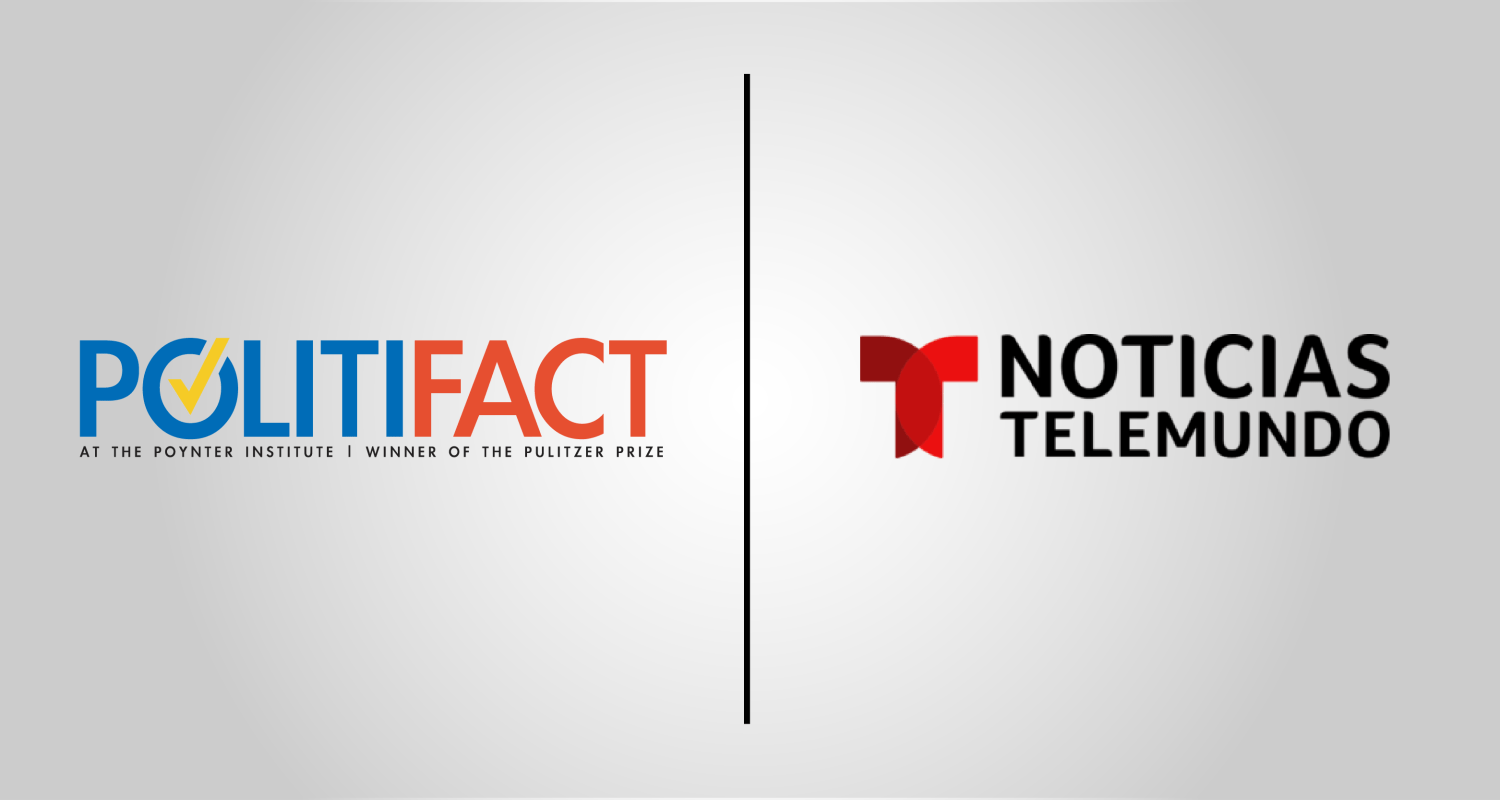 Politifact is partnering with Noticias Telemundo to offer fact-checking in Spanish for the network's 2020 election coverage