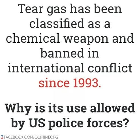 Tear gas was banned for warfare in 1993 but police still use