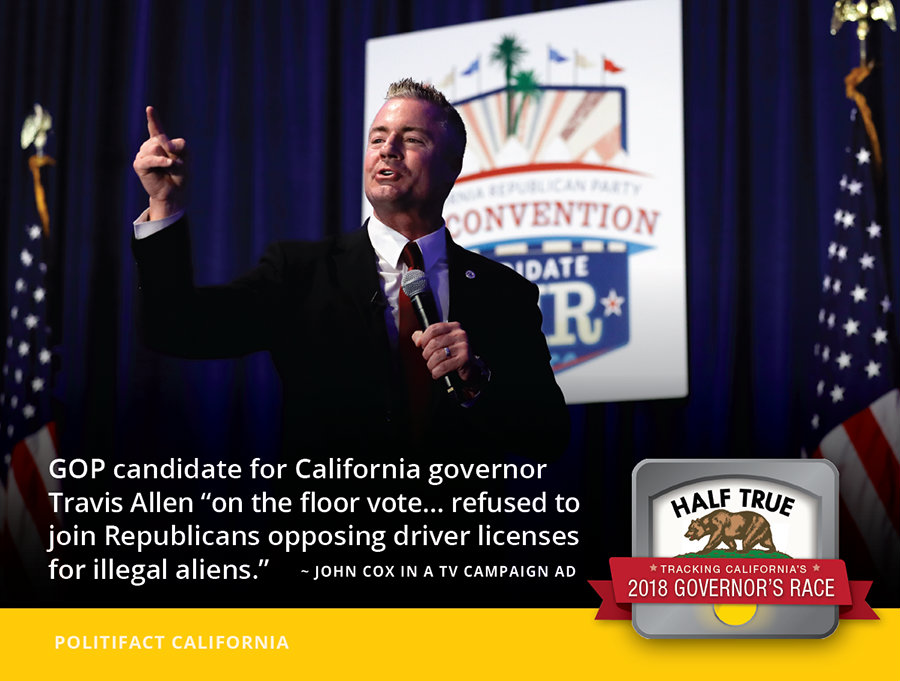 Did Travis Allen oppose driver licenses for undocumented
